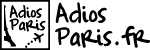 Adios Paris (France, in French)